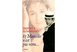 """""""Et Marcello n'est pas venu"""""""